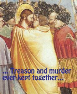 treason and murder judas